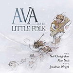 Cover of Ava and the Little Folk by Christopher Neil.