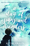 Cover of A Day of Signs and Wonders by Kit Pearson.