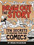 Cover of Draw Out the Story by Brian McLachlan.