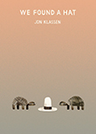 Cover of We Found a Hat by Jon Klassen.