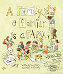 Cover of A Family is a Family is a Family by Sara O'Leary.