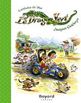 cover of Le Dragon Vert: l'enfance de Van by Jacques Goldstyn.