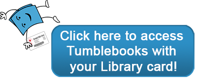 Tumblebooks with Library card button.